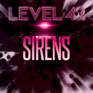 Level 42 Sirens EP (Audio CD)