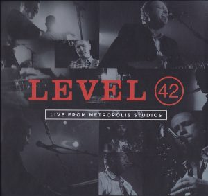 Level 42 Live from Metropolis Studios (DVD & CD set)