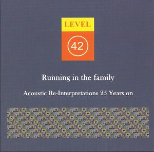 Level 42 RITF Acoustic Re-Interpretations 25 Years on (Audio CD)