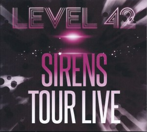 Level 42 Sirens Tour Live (DVD & 2 CD set)