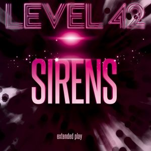 Level 42 Sirens EP (Vinyl)