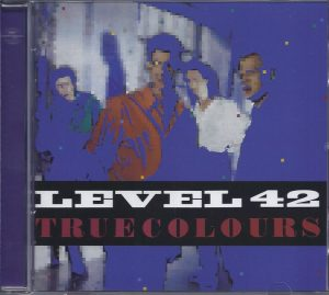 Level 42 True Colours (Audio CD)