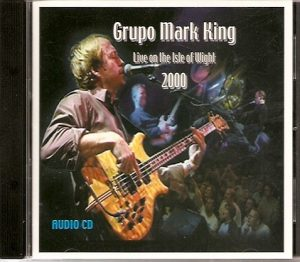 Grupo Mark King Live on the Isle Of Wight 2000 (Audio CD)