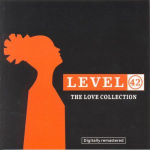 Level 42 The Love Collection (3 CD set)